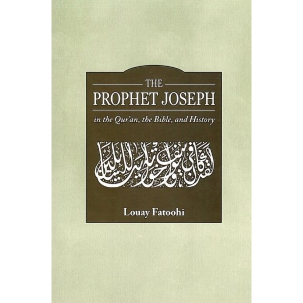 IBT - The Prophet Joseph in the Quran, the Bible, and History