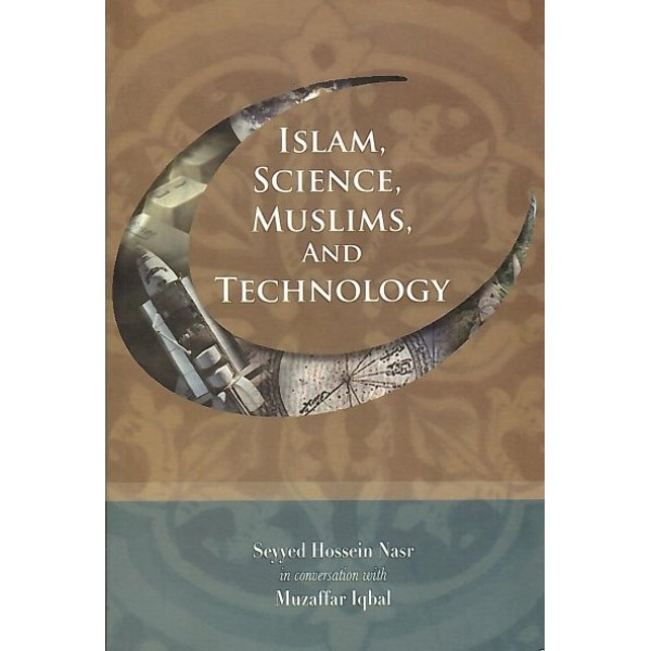Islam, Science, Muslims and Technology