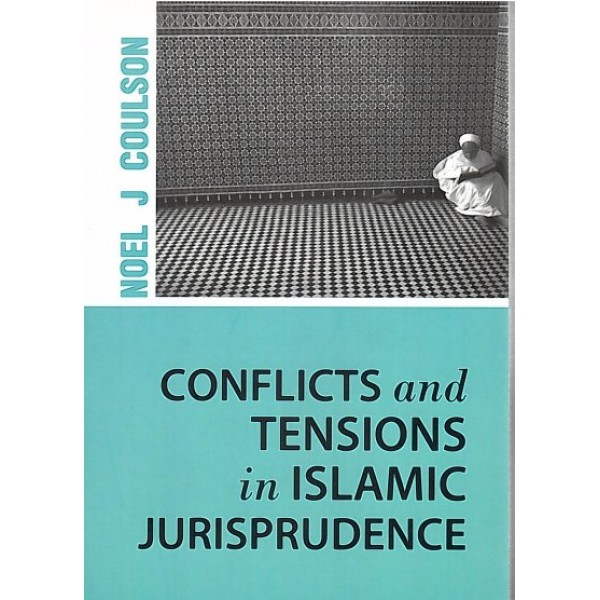 IBT -  Conflicts and Tensions in Islamic Jurisprudence