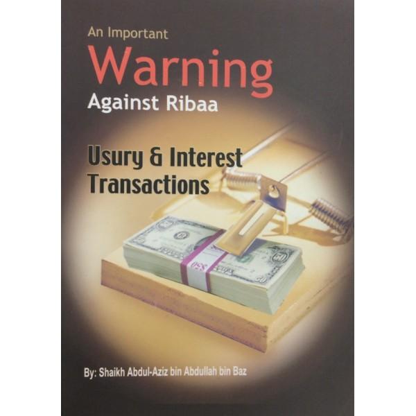 Warning Against Ribaa : Usury & Interest Trasactions