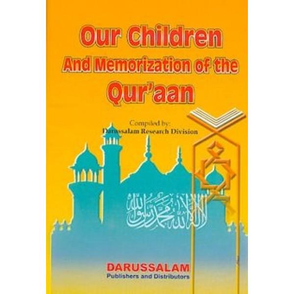 Our Children & Memorization of The Quran