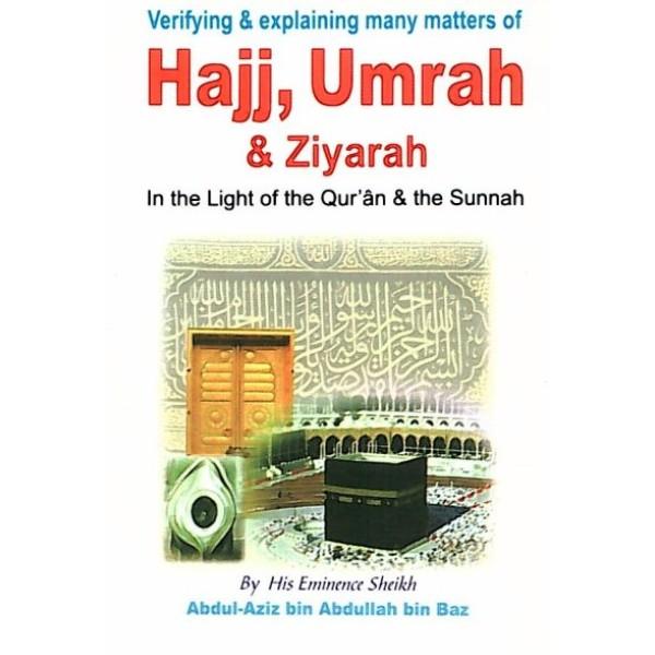 Hajj, Umrah and Ziyarah