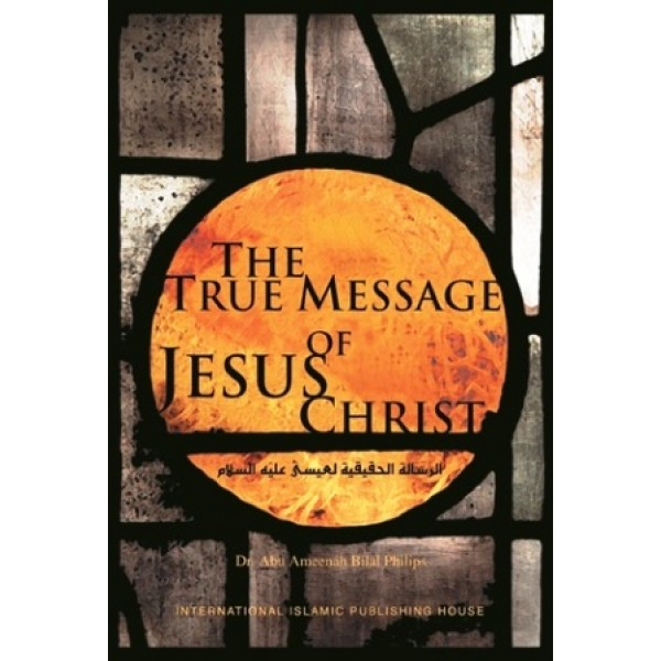The True Message of Jesus Christ (P/B)