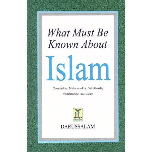 What must be known about Islam