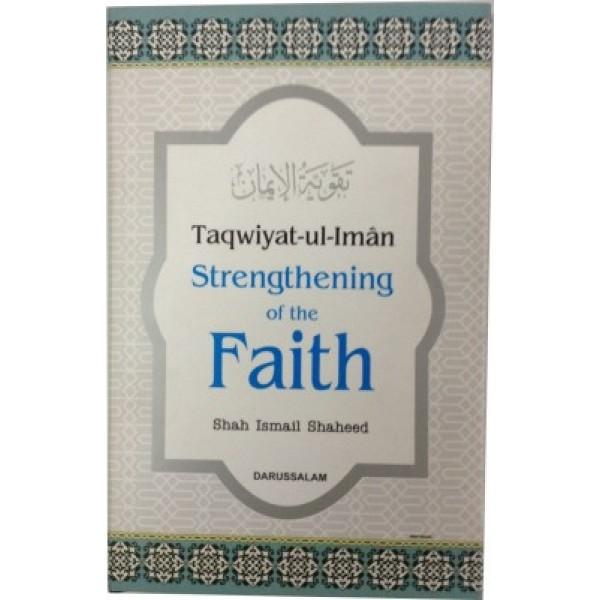 Taqwiyat-ul-Iman: Strengthening the Faith