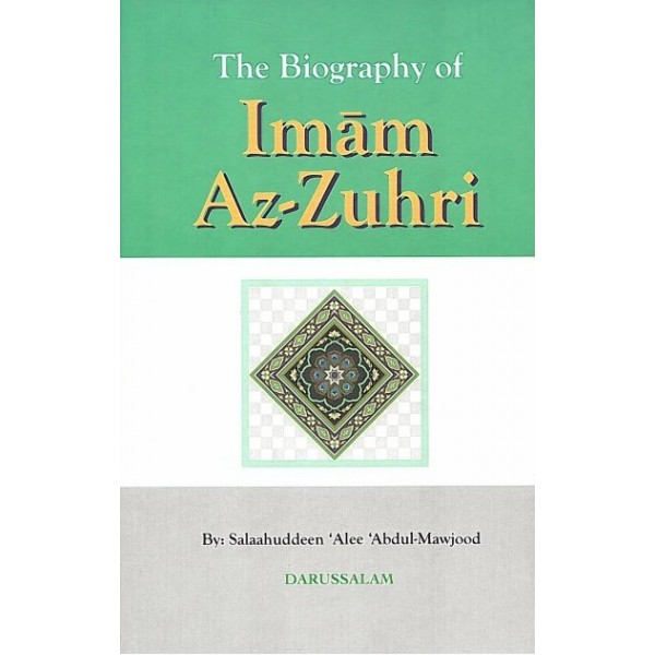 Biography of Imam Az-Zuhri