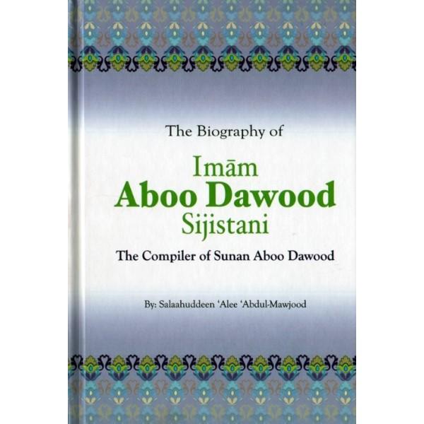 Biography of Imam Aboo Dawood