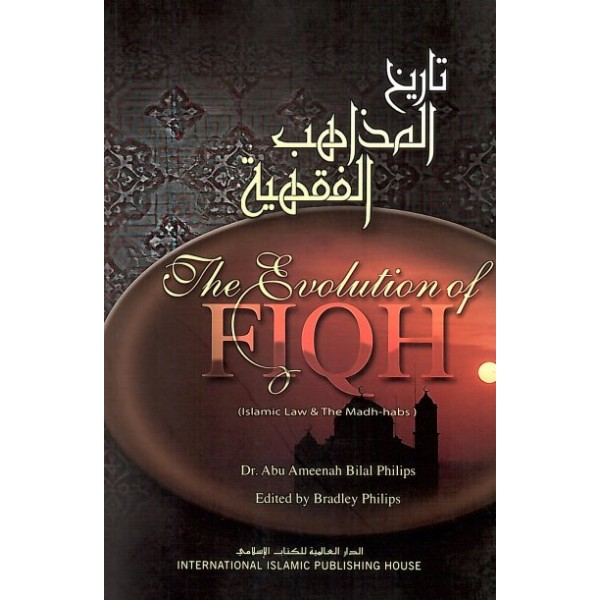 The Evolution of Fiqh (HB)