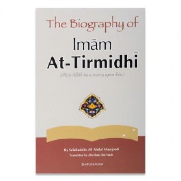 The Biography of Imam Tirmidhi