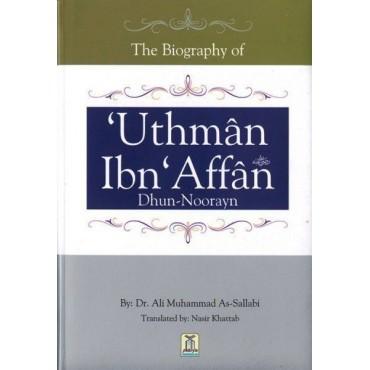 Biography of Uthman Ibn Affan