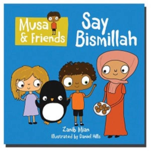 Musa & Friends Say Bismillah