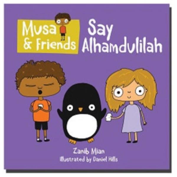 Musa & Friends Say Alhamdulilah