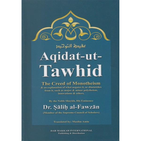 Aqidat-ut-Tawhid (PB) The Creed of Monotheism